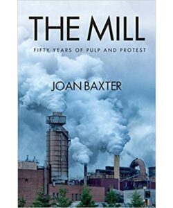 The Mill: Fifty Years of Pulp and Protest