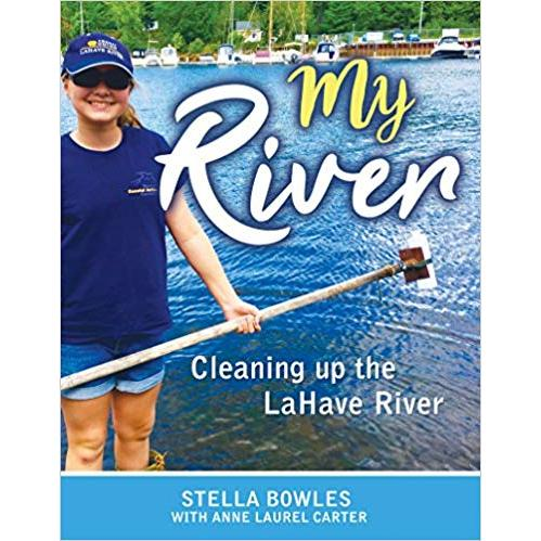 My River Cleaning Up LaHave
