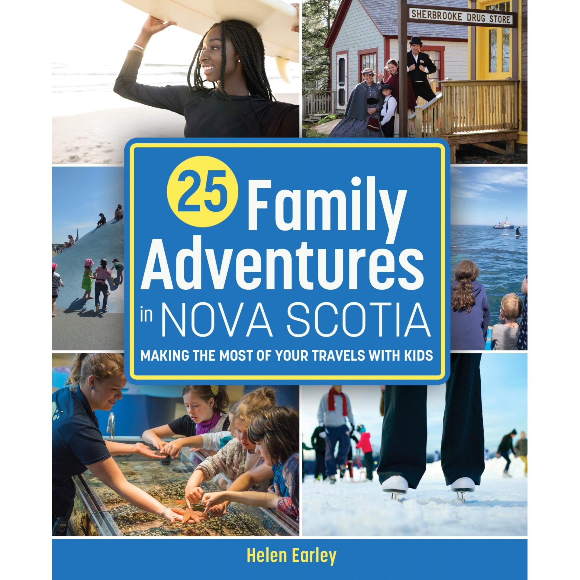 25 Family Adventures in Nova Scotia: Making the most of your travels with kid
