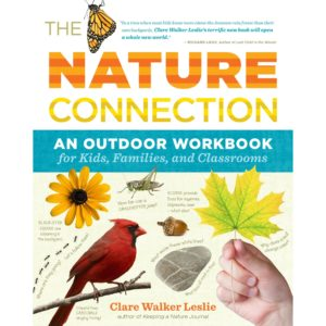 The Nature Connection: An Outdoor Workbook for Kids, Families, and Classrooms Paperback