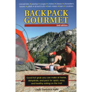 Backpack Gourmet: Good Hot Grub You Can Make at Home