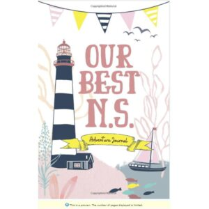 Our Best N.S.: Adventure Journal Paperback
